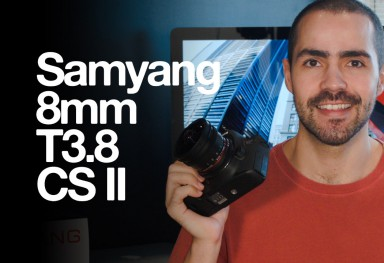 Samyang 8mm T3.8 CS II